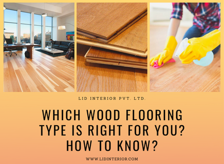 Which Wood Flooring Type is Right for You? How to Know?
