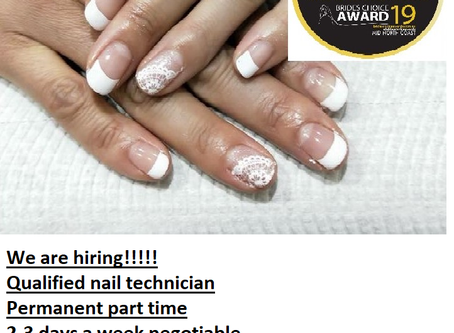 We are hiring!!! experienced qualified nail technician.  permanent part time.Please phone 0266526011