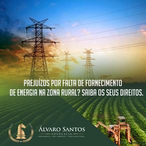 Prejuízos por falta de fornecimento de energia na Zona Rural? Saiba os seus direitos.