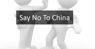Say NO to China - Boycott Chinese Products