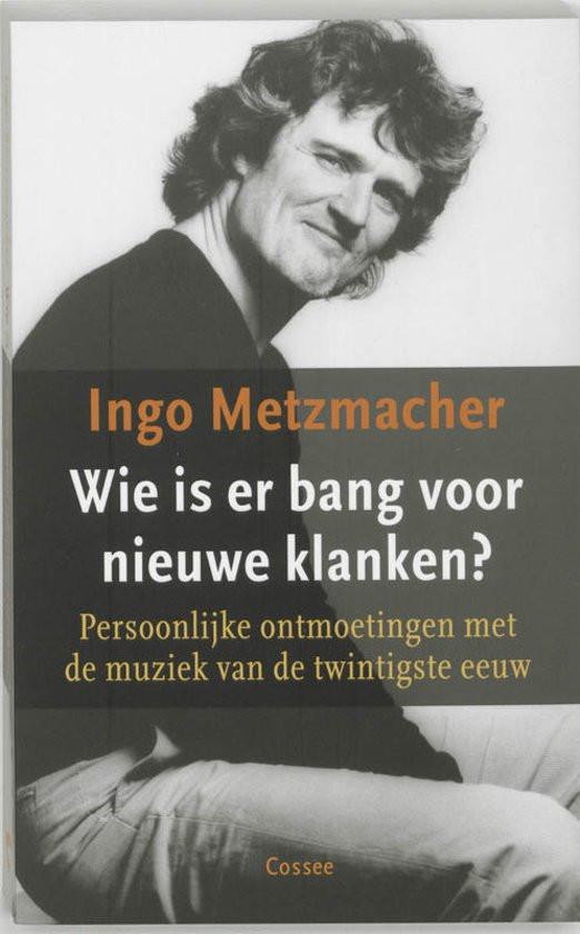 Metzmacher: Wie is er bang voor nieuwe klanken?