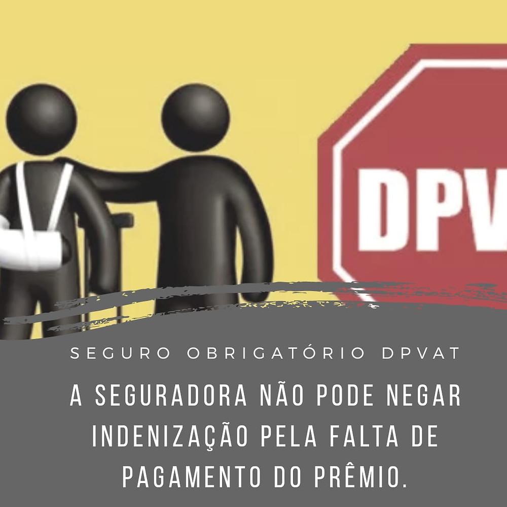 seguro DPVAT recusa administrativa inadimplência falta de pagamento prêmio