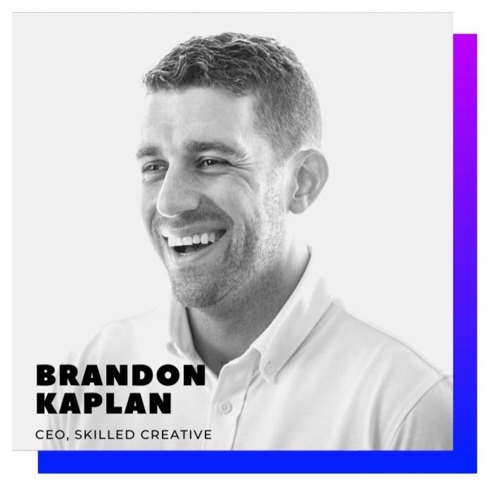Brandon Kaplan, CEO Skilled Creative