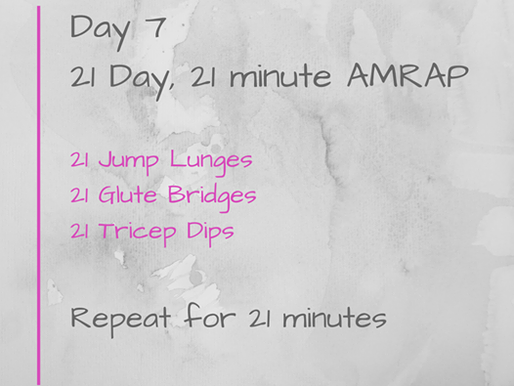 21 Day Challenge - Day 7