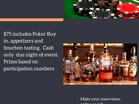 Poker and Bourbon Night- March 5