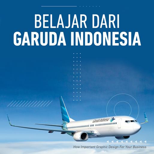 Belajar dari Kisah Garuda Indonesia