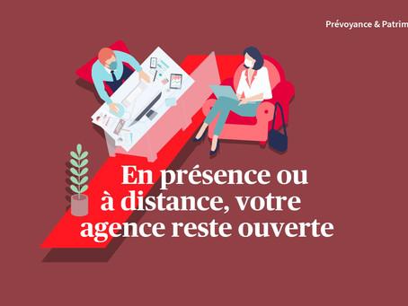 Covid: en présence ou à distance, votre agence reste ouverte