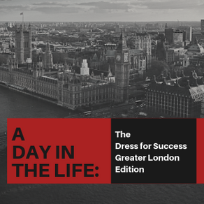 A DAY IN THE LIFE: Administration & Boutique Manager of Dress for Success Greater London