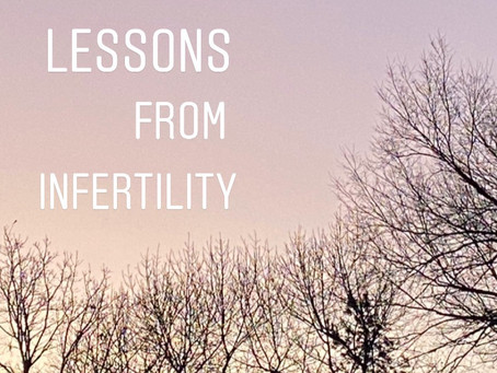 Lessons From Infertility