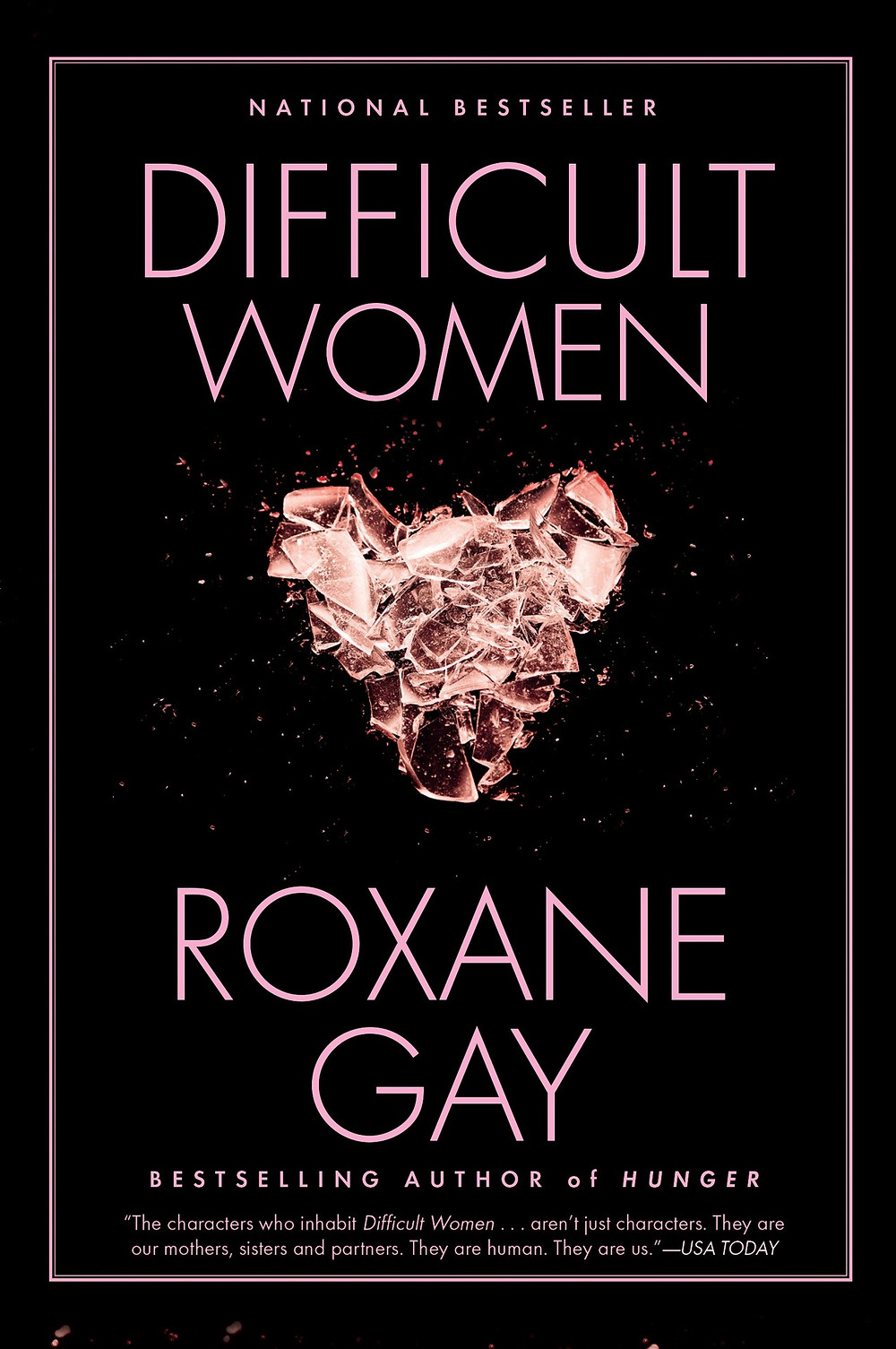 Difficult Women Roxane Gay Award-winning author and powerhouse talent Roxane Gay burst onto the scene with An Untamed State and the New York Times bestselling essay collection Bad Feminist (Harper Perennial). Gay returns with Difficult Women, a collection of stories of rare force and beauty, of hardscrabble lives, passionate loves, and quirky and vexed human connection. The women in these stories live lives of privilege and of poverty, are in marriages both loving and haunted by past crimes or emotional blackmail. A pair of sisters, grown now, have been inseparable ever since they were abducted together as children, and must negotiate the elder sister's marriage. A woman married to a twin pretends not to realize when her husband and his brother impersonate each other. A stripper putting herself through college fends off the advances of an overzealous customer. A black engineer moves to Upper Michigan for a job and faces the malign curiosity of her colleagues and the difficulty of leaving her past behind. From a girls' fight club to a wealthy subdivision in Florida where neighbors conform, compete, and spy on each other, Gay delivers a wry, beautiful, haunting vision of modern America reminiscent of Merritt Tierce, Jamie Quatro, and Miranda July.
