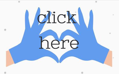 blue gloved hands create a heart text click here