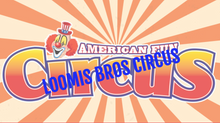 Loomis Bros Circus is touring with animals