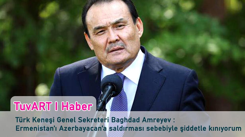 Türk Keneşi Genel Sekreteri Bağdad Amreyev