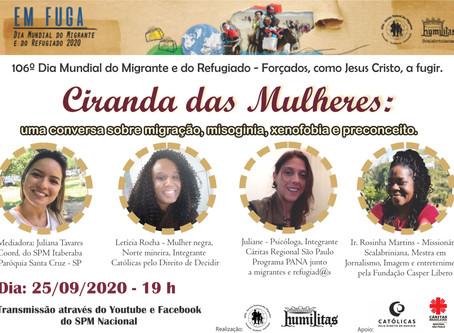 CIRANDA DAS MULHERES: UMA CONVERSA SOBRE MIGRAÇÃO, MISOGINIA, XENOFOBIA E PRECONCEITO