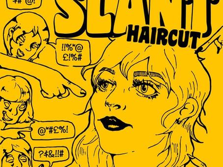 New Music: SLANT // Haircut
