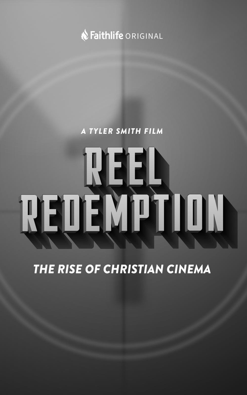 Reel Redemption: The Rise of Christian Cinema shows feature title