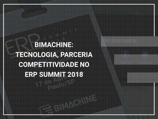 BIMachine: tecnologia, parceria e competitividade no ERP Summit 2018