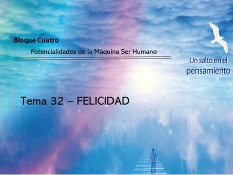 TEMA 32: FELICIDAD