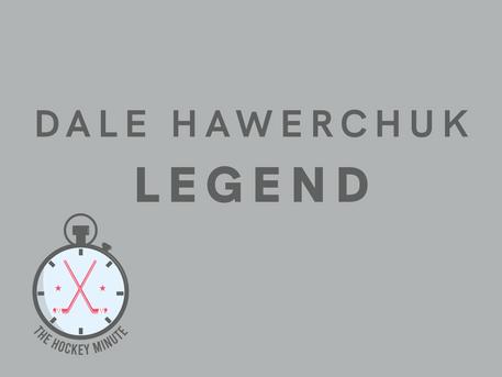 Dale Hawerchuk, Legend