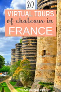 20 virtual tours of French chateaux that you can take at home