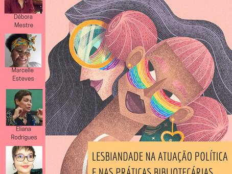 Webinar: Lesbiandade na atuação política e nas práticas bibliotecárias