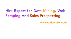 Hire Expert for Data Mining, Web Scraping And Sales Prospecting