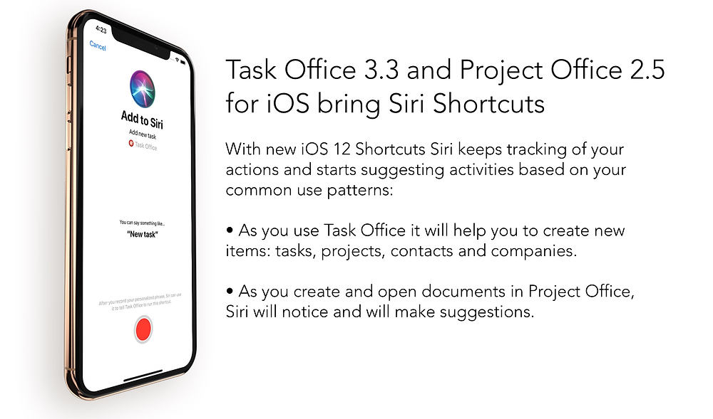Task Office and Project Office for iOS are ready for iOS12. The new release of Task Office 3.3 and Project Office 2.5 for iOS with support of iOS 12 and Siri Shortcuts are already available in the App Store.