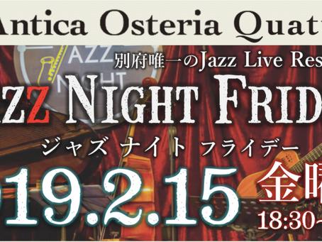 Jazz Night Friday第一回目開催