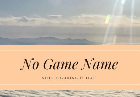 No Game Name