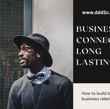 How To Build Long Lasting Business Relationships