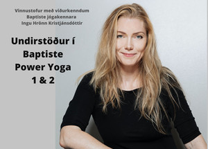 Undirstöður í Baptiste Power Yoga 1 & 2