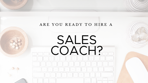11 Ways A Sales Coach or Strategist Can Help Grow Your Business