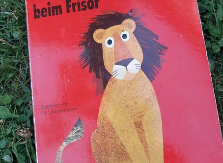 Buchtipp: Herr Löwe beim Frisör