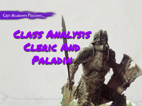 Class Analysis: Cleric and Paladin