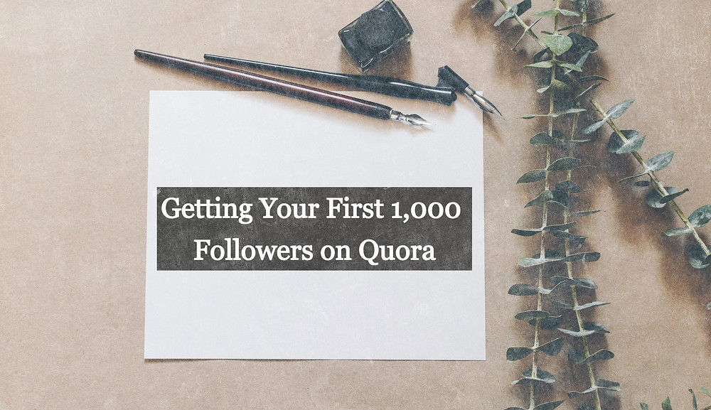 Get 1,000 Followers on Quora