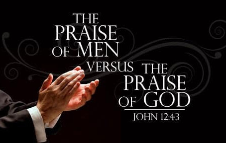 One Minute with God: Praise of Men or God