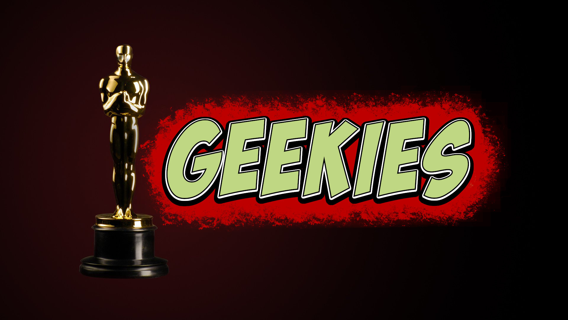 What If Geeks 2nd Annual Geekie Awards