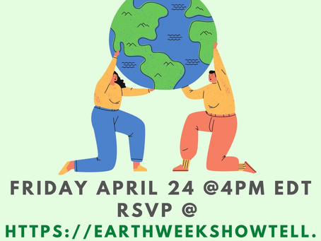 Earth Day/Week Show & Tell