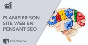 Planifier votre site web avec le SEO en tête pour améliorer son référencement.