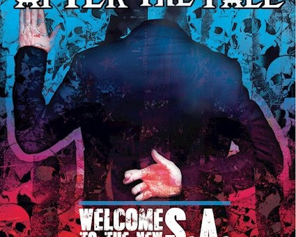 After the Fall- Welcome to the new S.A.