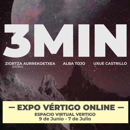 3MIN EXPO VÉRTIGO online de Junio