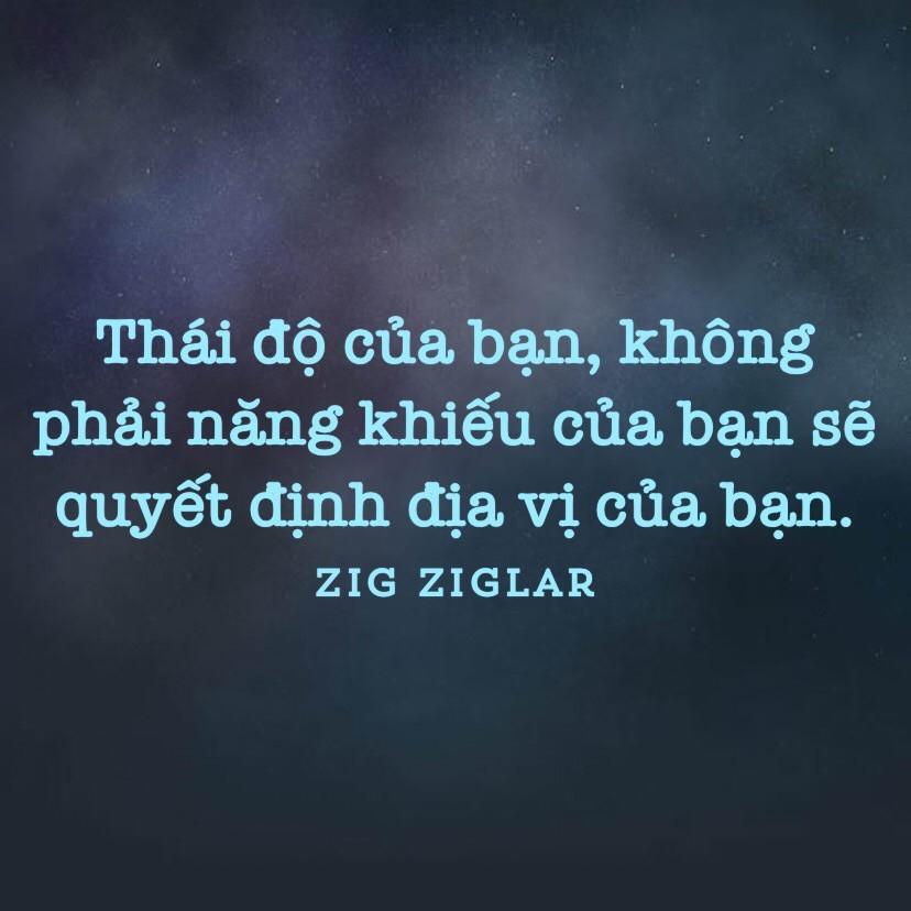 Thái độ quyết định địa vị của bạn Zig Ziglar