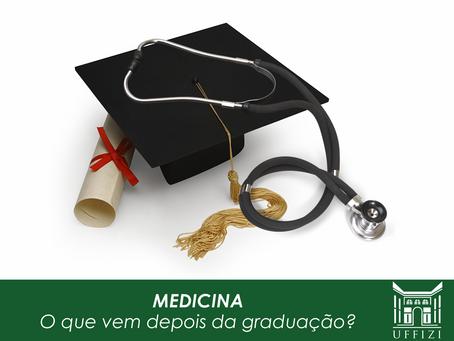 Medicina: o que vem depois da graduação?