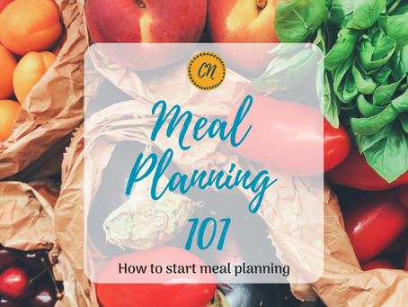 Meal Planning 101: How to Start Meal Planning