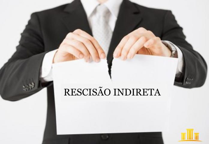 descumprimento contrato de trabalho empregado consequências rescisão indireta