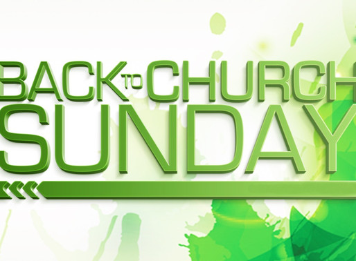 "Celebrating ""Back to Church"" Sunday, May 24th"