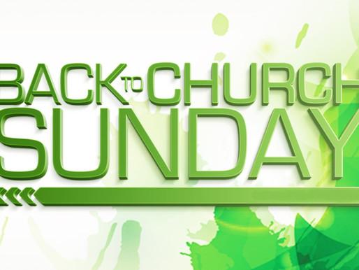"Celebrating ""Back to Church"" Sunday, May 24th"