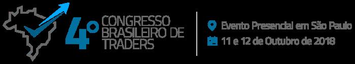 Vem aí o 4º Congresso Brasileiro de Traders - CBT 2018!