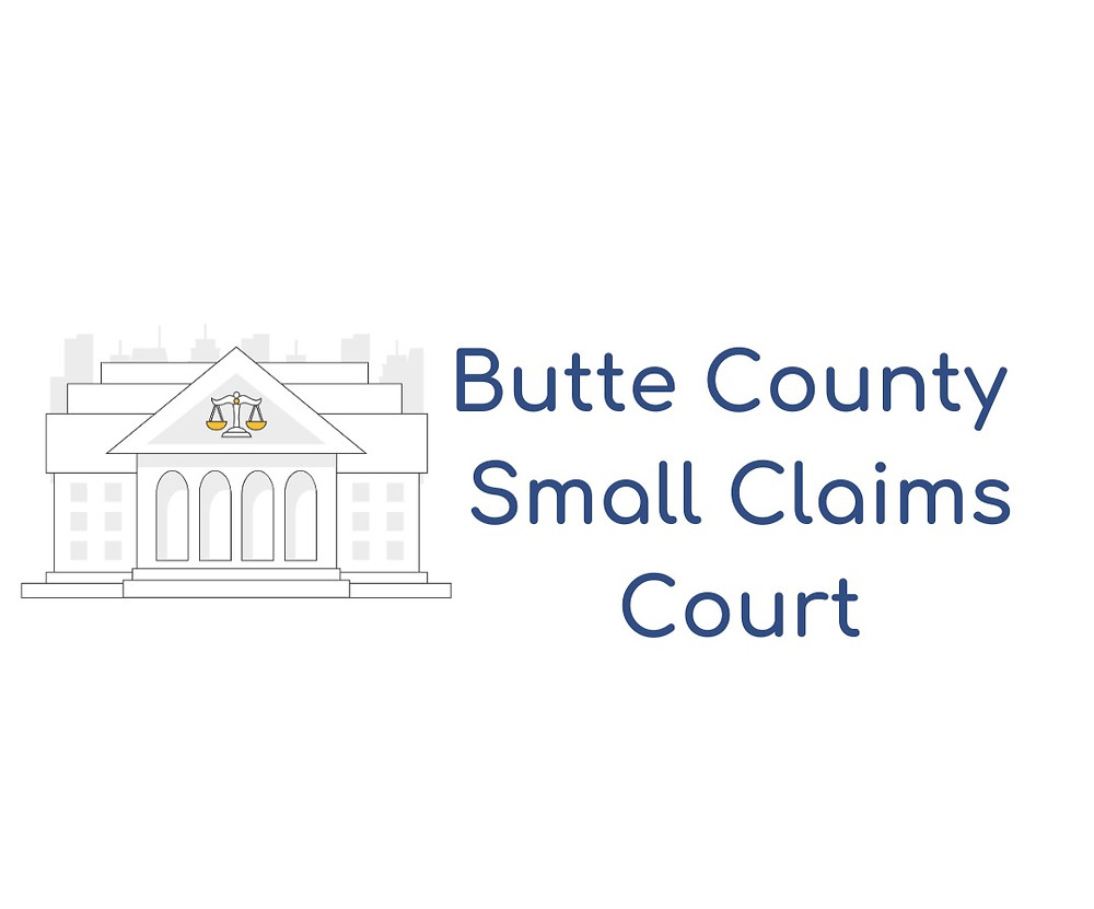 How to file a small claims lawsuit in Butte County Small Claims Court