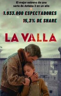 'La Valla' se estrena en abierto con AtresMedia con un gran éxito de audiencia